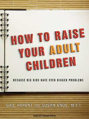 cover image of How to Raise Your Adult Children